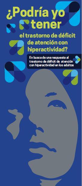 Trastornos por Déficit de Atención e Hiperactividad (TDAH)